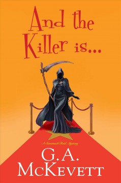 And the Killer Is . . G.A. McKevett.
