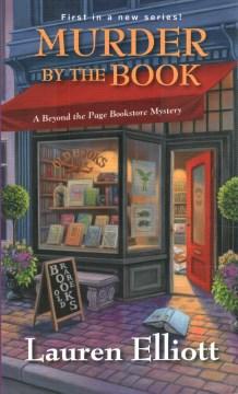Murder by the book / Lauren Elliott.