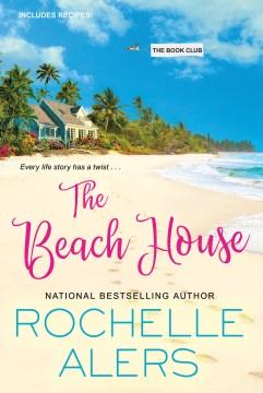 The beach house / Rochelle Alers.