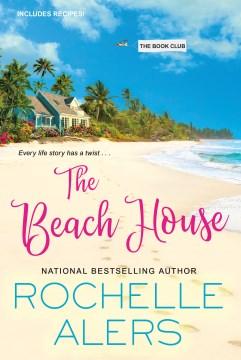 The beach house Rochelle Alers