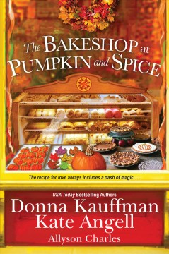 The bakeshop at Pumpkin and Spice Donna Kauffman, Kate Angell, Allyson Charles.