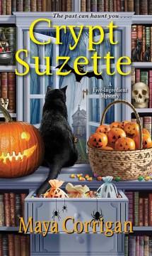 Crypt Suzette / Maya Corrigan.