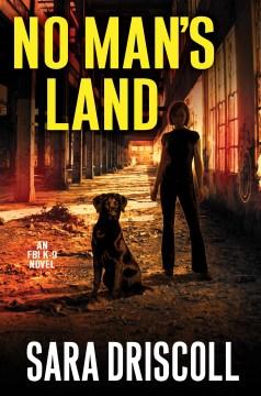 No man's land / Sara Driscoll.