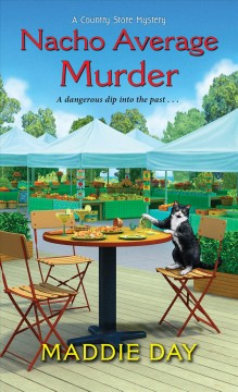 Nacho average murder Maddie Day.