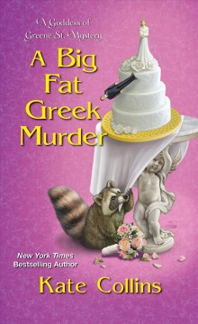 A big fat Greek murder / Kate Collins.