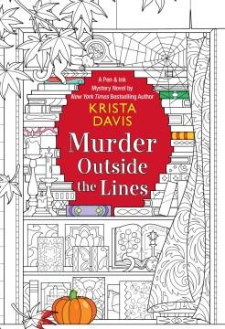 Murder outside the lines / Krista Davis.