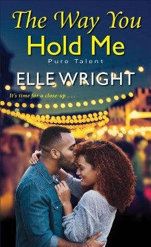 The way you hold me / Elle Wright.