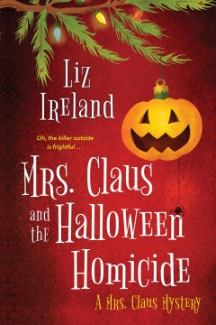 Mrs. Claus and the Halloween Homicide