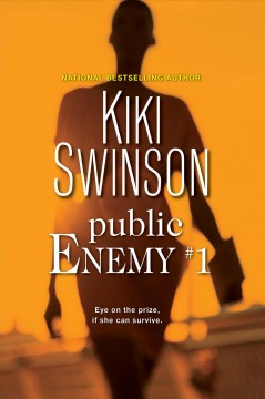Public enemy #1 Kiki Swinson