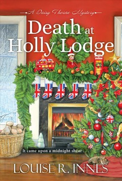 Death at Holly Lodge / Louise R. Innes.