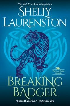 Breaking badger Shelly Laurenston.