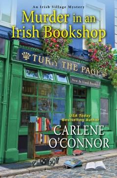 Murder in an Irish bookshop / Carlene O'Connor.