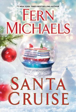 Santa cruise Fern Michaels