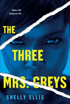 The three mrs. greys Shelly  Ellis