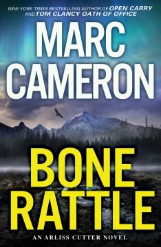 Bone rattle / Marc Cameron.