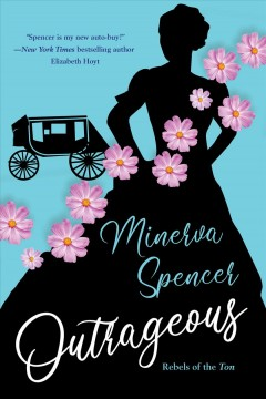 Outrageous : A Gripping Historical Regency Romance Book