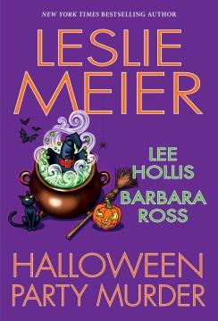 Halloween party murder Leslie Meier, Lee Hollis, Barbara Ross.
