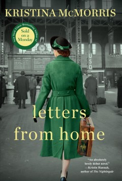 Letters from home / Kristina McMorris.
