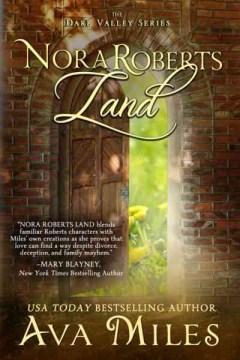 Nora Roberts land Ava Miles.