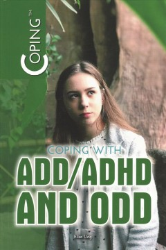 Coping with ADD/ADHD and ODD