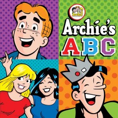Archies ABC / text by Sholly Fisch.