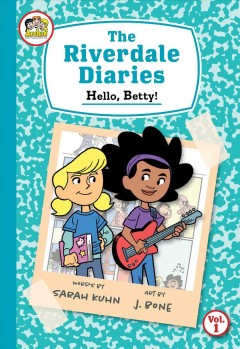 The Riverdale Diaries 1 - Hello, Betty!