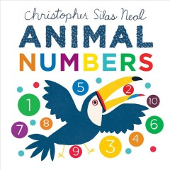 Animal numbers / Christopher Silas Neal.