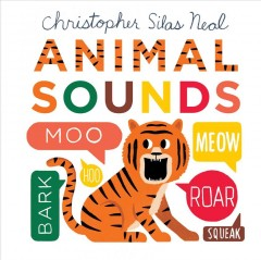 Animal sounds / Christopher Silas Neal.