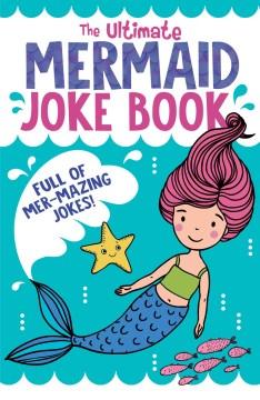 The ultimate mermaid joke book.