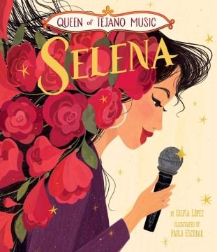 Selena : queen of Tejano music