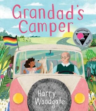 Grandad's camper / Harry Woodgate.