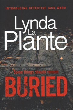 Buried / Lynda La Plante.