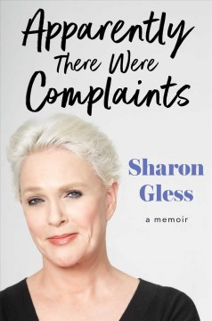 Apparently there were complaints : a memoir