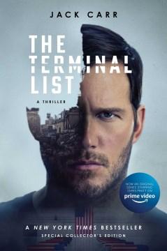 The terminal list a thriller / Jack Carr.