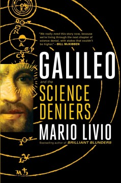 Galileo and the denialists / And the Science Deniers