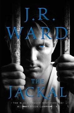 The jackal / J.R. Ward.