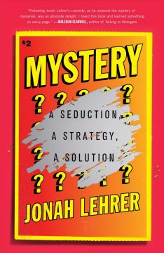 Mystery : A Seduction, a Strategy, a Solution