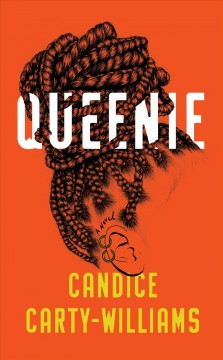 Queenie : a novel / Candice Carty-Williams.