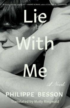 Lie with me : a novel