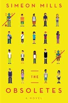 The obsoletes : a novel
