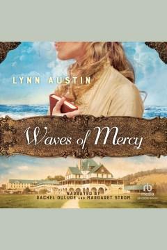 Waves of mercy [electronic resource] / Lynn Austin.