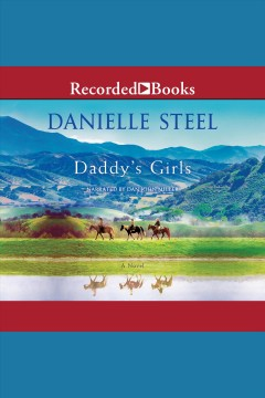 Daddy's girls [electronic resource] / Danielle Steel.
