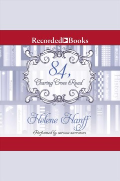 84, Charing Cross Road [electronic resource] / by Helene Hanff.