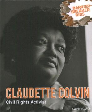 Claudette Colvin : civil rights activist