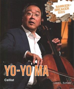 Yo-Yo Ma : Cellist