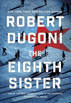 The Eighth Sister : A Thriller