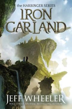 Iron garland / Jeff Wheeler.