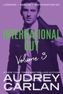 International guy. London, Berlin, Washington DC Volume 3