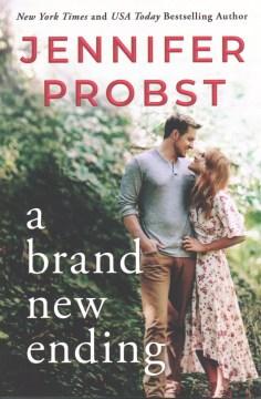 A brand new ending / Jennifer Probst.