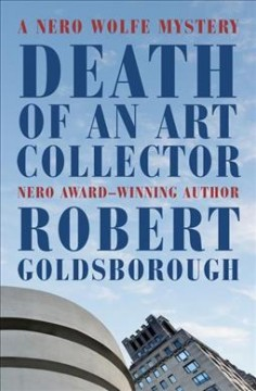 Death of an Art Collector : A Nero Wolfe Mystery